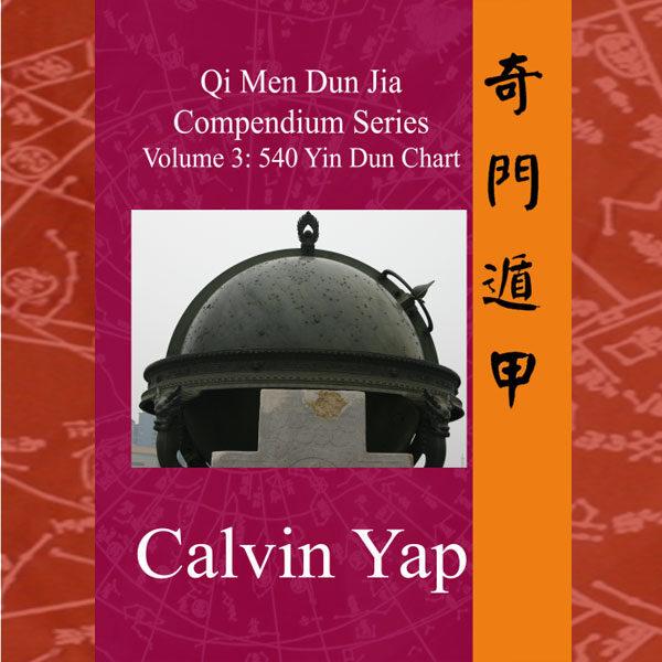 Qi Men Dun Jia Compendium Series Volume 3 – 540 Yin Dun Chart